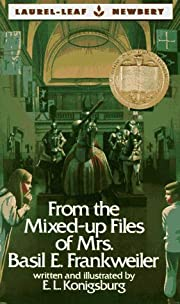From the Mixed Up Files of Mrs. Basil E.…