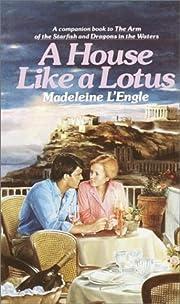 A House Like a Lotus por Madeleine L'Engle