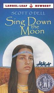 Sing Down the Moon de Scott O'Dell