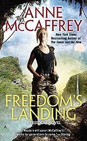 Freedom's Landing af Anne McCaffrey