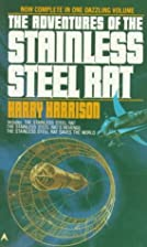 The Adventures of the Stainless Steel Rat by…