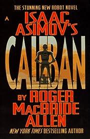 Isaac Asimov's Caliban af Isaac Asimov