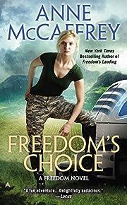 Freedom's Choice af Anne McCaffrey