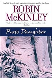 Rose Daughter av Robin McKinley