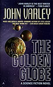 The Golden Globe – tekijä: John Varley