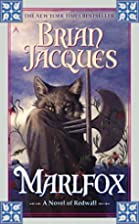 Marlfox (Redwall, Book 11) by Brian Jacques