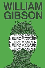 Neuromancer – tekijä: William Gibson