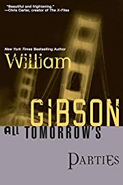 All Tomorrow's Parties (Bridge Trilogy, #3)…