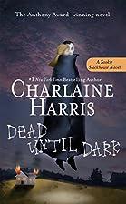 Dead Until Dark (Sookie Stackhouse/True…