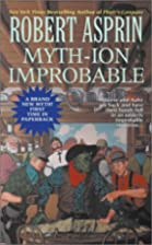 Myth-ion Improbable by Robert Asprin