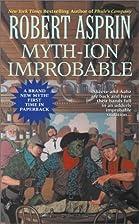 Myth-ion Improbable by Robert Asprin