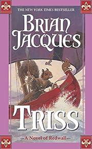 Triss (Redwall, Book 15) af Brian Jacques