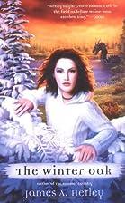 The Winter Oak by James A. Hetley