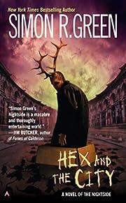 Hex and the City (Nightside, Book 4) av…