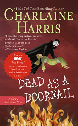 Dead as a Doornail written by Charlaine Harris part of The Southern Vampire Mysteries