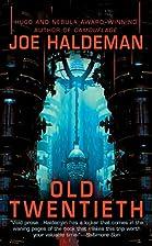 Old Twentieth by Joe Haldeman