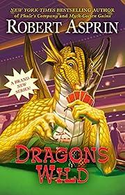 Dragons wild af Robert Asprin