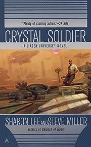 Crystal Soldier (Great Migration Duology) av…