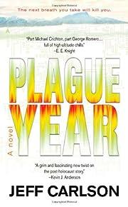 Plague Year por Jeff Carlson