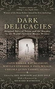 Dark Delicacies por Del Howison