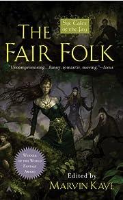 The Fair Folk: Six Tales of the Fey por…
