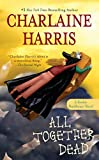 All Together Dead (2007) (Book) written by Charlaine Harris