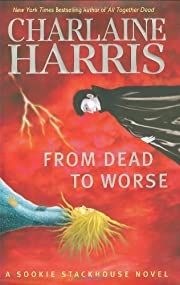 From Dead to Worse (Southern Vampire…