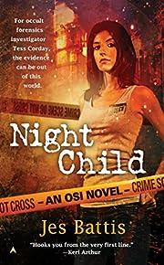 Night Child (OSI, Book 1) por Jes Battis