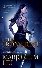 The Iron Hunt (Hunter Kiss, Book 1) de…