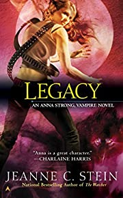 Legacy (Anna Strong Vampire Chronicles, Book…