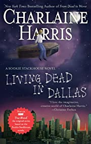 Living Dead in Dallas: A Sookie Stackhouse…