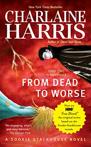 From Dead to Worse written by Charlaine Harris part of The Southern Vampire Mysteries