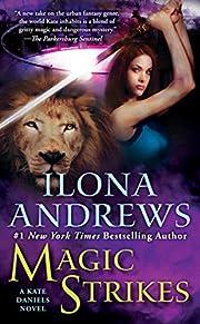 Magic strikes de Ilona Andrews