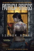 Silver Borne (Mercy Thompson, Book 5) by…