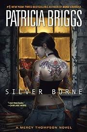 Silver Borne (Mercy Thompson) de Patricia…