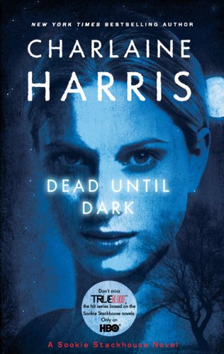 Dead Until Dark written by Charlaine Harris part of The Southern Vampire Mysteries