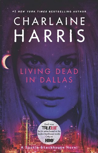Living Dead in Dallas written by Charlaine Harris part of The Southern Vampire Mysteries