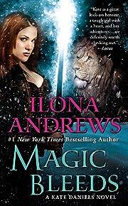 Magic Bleeds door Ilona Andrews