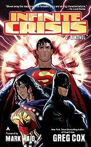 Infinite Crisis: The Novel por Greg Cox