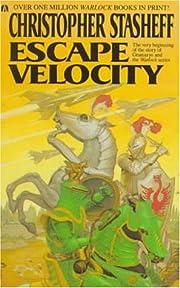 Escape Velocity af Christopher Stasheff