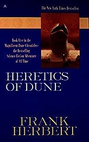 Heretics of Dune (Dune Chronicles, Book 5)…