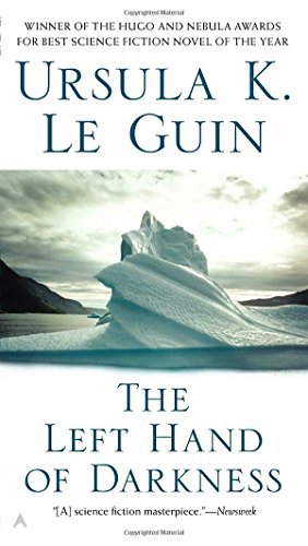 The Left Hand of Darkness  (Hainish Cycle #4) by Ursula K. Le Guin