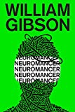 Neuromancer (1984) (Book) written by William Gibson