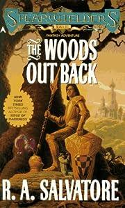 The Woods Out Back de R. A. Salvatore