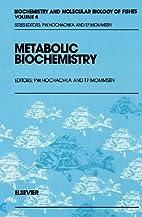 Metabolic Biochemistry, Volume 4…