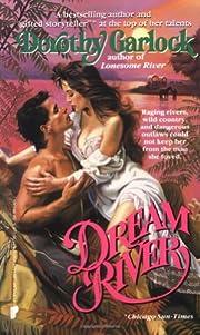 Dream River af Dorothy Garlock