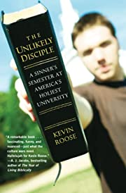 The Unlikely Disciple: A Sinner's…