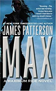 Max (Maximum Ride, Book 5) – tekijä:…