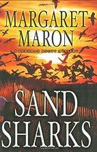 Sand Sharks by Margaret Maron