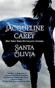 Santa Olivia por Jacqueline Carey